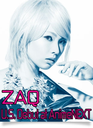 Musical Guest ZAQ coming to AnimeNEXT